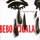Lágrimas Negras - Bebo & Cigala
