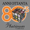 Artisti Vari - 80's - The Platinum Collection artwork