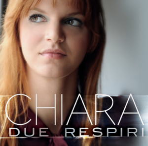 Chiara - Due respiri - EP