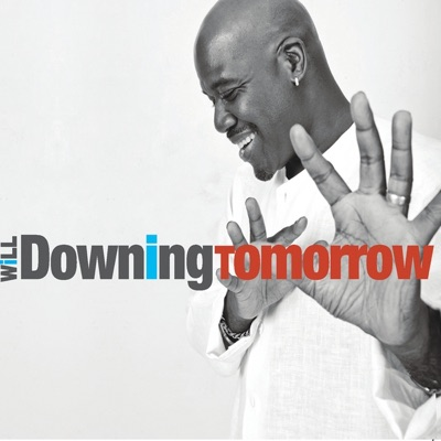 Tomorrow - EP - Will Downing