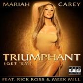Triumphant (Get 'Em) [feat. Rick Ross & Meek Mill] - Single
