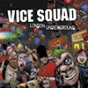 London Underground (Special Edition), Vice Squad