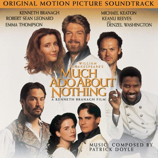 Much Ado About Nothing (Original Motion Picture Soundtrack)