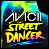 Street Dancer (Remixes) - EP, Avicii