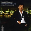 From Daniel With Love, Daniel O'Donnell