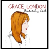 Grace London - Rocketship Girl