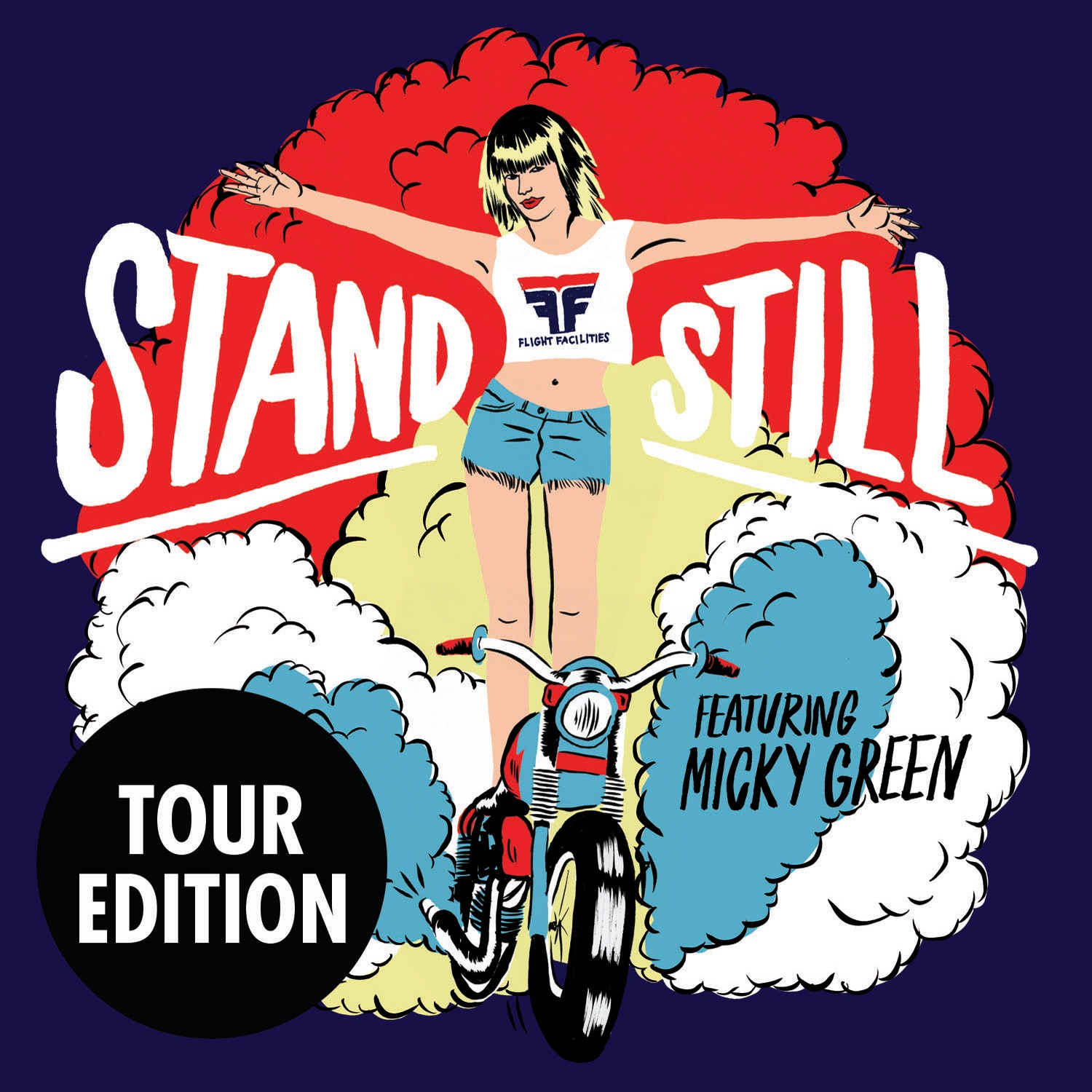 Stand Still (feat. Micky Green) [Tour Edition] - EP