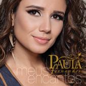 Meus Encantos (Brazil Deluxe Version) - Paula Fernandes Cover Art