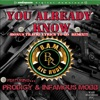 You Already Know (feat. Prodigy & Infamous Mobb) - EP