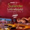 Ultra / Wynn Presents Surrender Las Vegas Sessions, Vol. 3 (Mixed by Adrian Lux)
