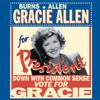 George Burns - Gracie for President: Burns & Allen  artwork