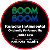 Boom Boom (Originally Performed By Justice Crew) [Instrumental Version]