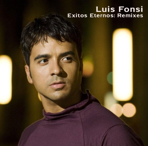 Luis Fonsi - Exitos Eternos: Remixes