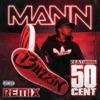 Buzzin Remix feat 50 Cent Single