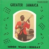 Greater Jamaica - Moon Walk Reggay ジャケット画像