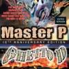 Master P - Ghetto D (Remastered)