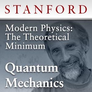 Modern Physics: The Theoretical Minimum - Quantum Mechanics