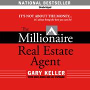 The Millionaire Real Estate Agent (Unabridged)