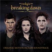 The Twilight Saga: Breaking Dawn, Pt. 2 (Original Motion Picture Soundtrack) - Various Artists - Various Artists