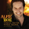 You'll Never Walk Alone - The Collection - Alfie Boe
