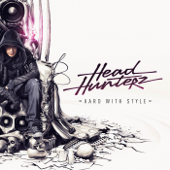 Hard With Style (Mixed By Headhunterz)