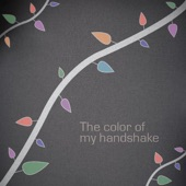 The Color of My Handshake - Single