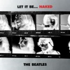 Let It Be... Naked, The Beatles