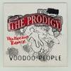Voodoo People - Single, The Prodigy