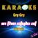 Cry Cry (In the Style of Oceana) [Karaoke Version] - Karaoke Planet