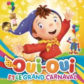 Oui Oui et le grand carnaval