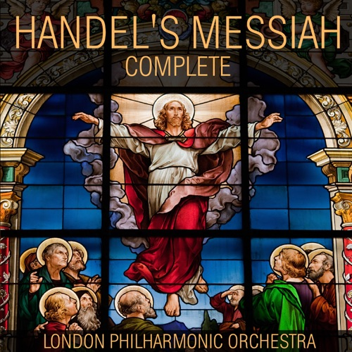 London Philharmonic Orchestra & Walter Süsskind - Handel's Messiah Complete