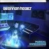 Musical Impressions, Brennan Heart
