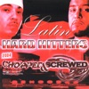Latin Hard Hitters Chopped Screwed