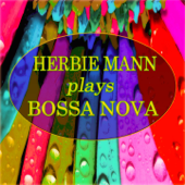 Herbie Mann Plays Bossa Nova