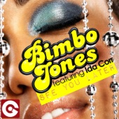 Bimbo Jones - See You Later