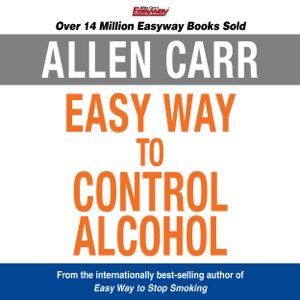 The Easy Way to Control Alcohol - Allen Carr audiobook, mp3