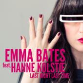 Last Night Last Time - Emma Bates