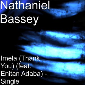 "Nathaniel Bassey - Imela. ""Thank You"" feat. Enitan Adaba"