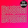 Bom Bom - Sam and the Womp