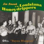 Jim Smoak & The Louisiana Honeydrippers - Calinda