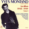 Les débuts de Yves Montand Vol 2 1948 1949