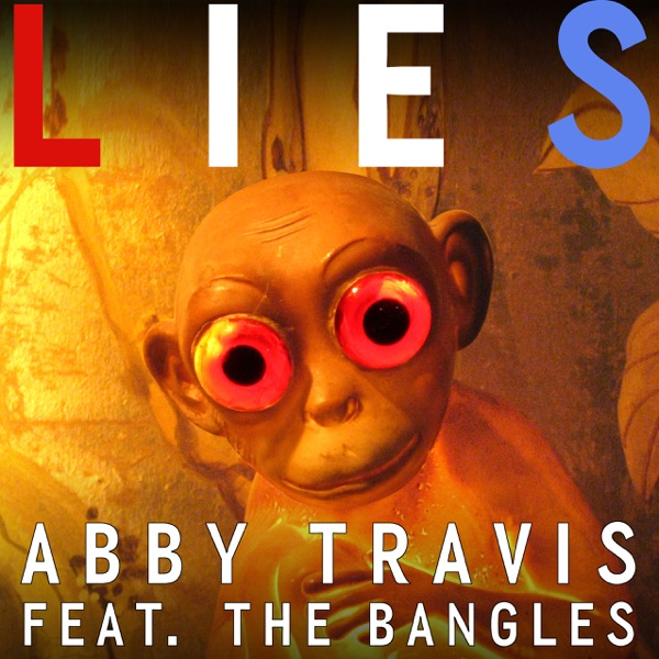 Lies (feat. The Bangles) - Single