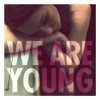 Fun. - We Are Young artwork