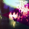 The Only One - Single, I Come From The Sun