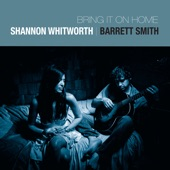 Shannon Whitworth & Barrett Smith - You Can Close Your Eyes