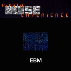 Plastic Noise Experience - Digital Noise (Land of Decay)