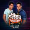 João Lucas & Marcelo - Eu Quero Tchu, Eu Quero Tcha  arte