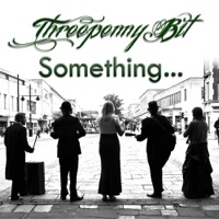 Something... by Threepenny Bit on Apple Music
