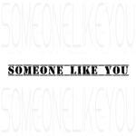 Someone like you (Tribute to Adele) - Single