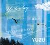 Yesterday and Tomorrow - Single ジャケット写真